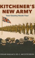 Kitchener's New Army: Your Country Needs You!
