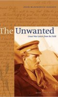 The Unwanted: Great War Letters from the Field