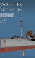 Warships of the Great War Era (A History of Ship Models)
