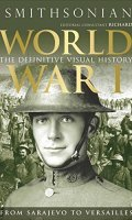 World War I: The Definitive Visual History