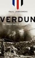 Verdun: The Longest Battle of the Great War