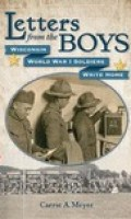 Letters From the Boys: Wisconsin World War I Soldiers Write Home