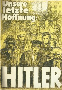 'Our last hope - Hitler'