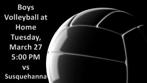 Volleyball Home Opener set for Tuesday, March 27, 2018 vs Susquehanna (Varsity only) 6:00 PM.