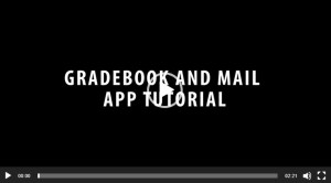 Gradebook App and Student Email Video
