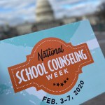 National School Counseling Week – February 3-7, 2020