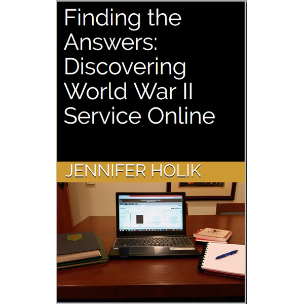 Finding the Answers: Discovering WWII Service Online