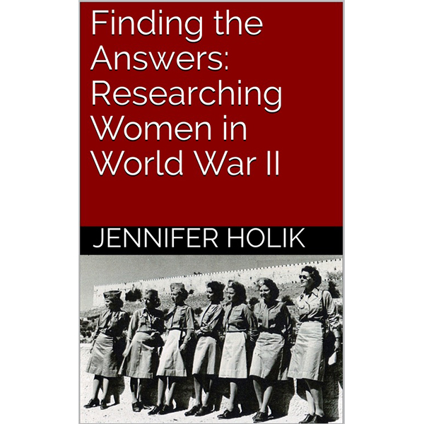 Finding the Answers: Researching Women in WWII
