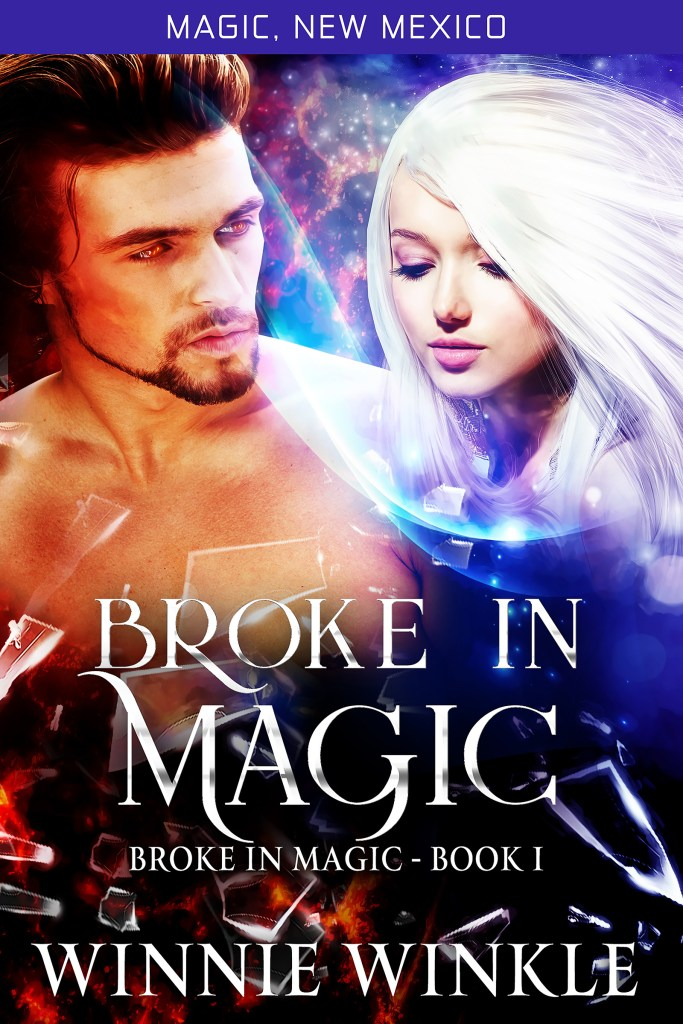 Broke in Magic by Winnie Winkle ©2019 All right reserved.