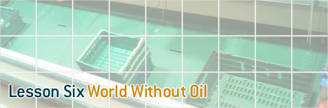 Lesson Plan Six - World Without Oil