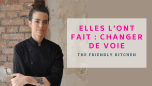 The Friendly Kitchen - changer de voie