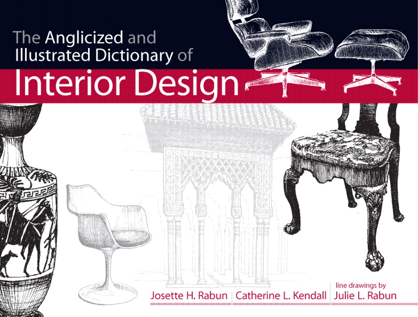 Pearson   Anglicized and Illustrated Dictionary of Interior Design     View larger cover  Anglicized and Illustrated Dictionary of Interior Design