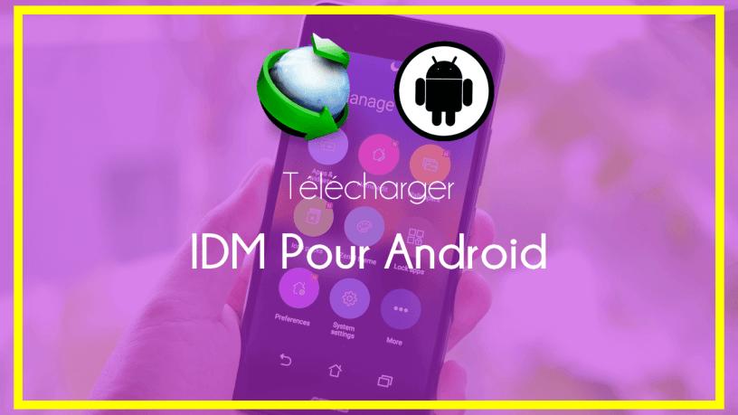 Telecharger IDM pour Android - IDM pour Android – Top 10 Gestionnaires de Téléchargement pour Android