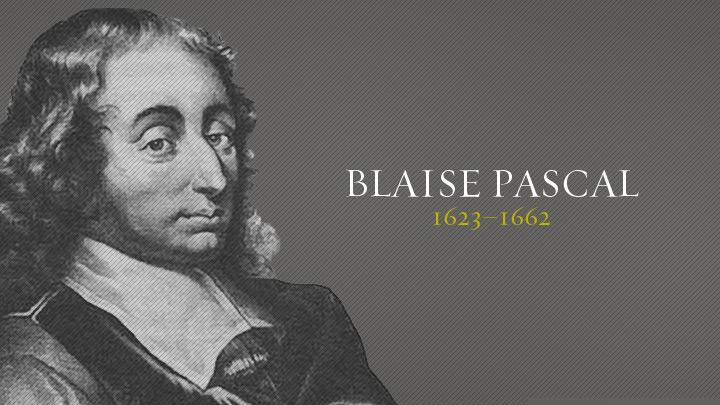 Blaise Pascal   Christian History