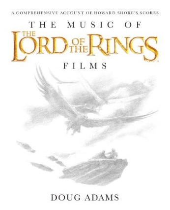 Amazon.com_ The Music of The Lord of the Rings Films_ A Comprehensive Account of Howard Shore_s Scores (Book and Rarities CD) (9780739071571)_ Doug Adams, John Howe, Alan Lee, Fran Walsh, Howard Shore