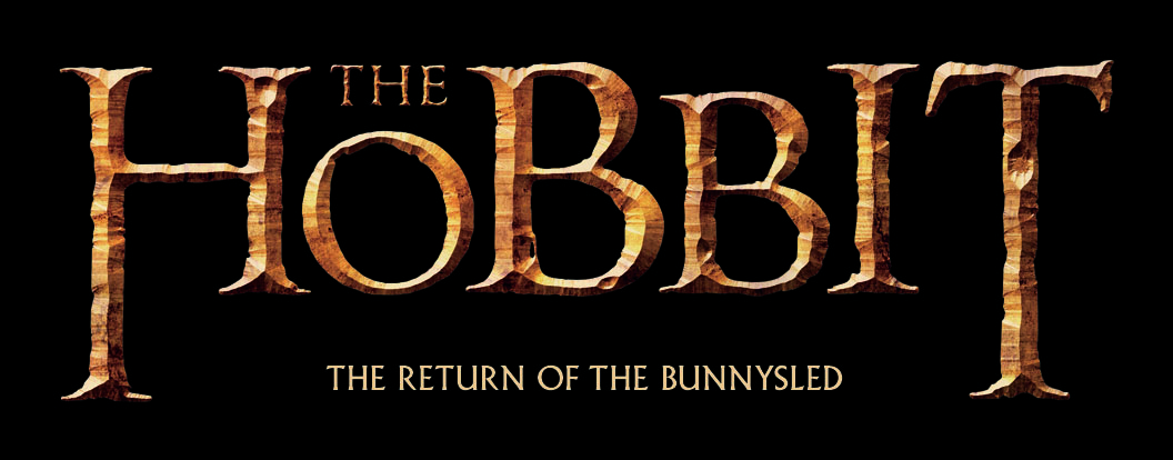 THE HOBBIT - TABA BUNNYSLED RETURN