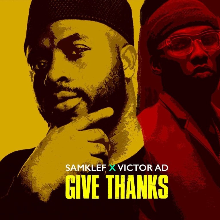 Samklef Ft Victor AD - Give Thanks