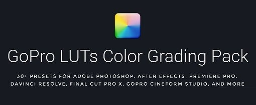 GoPro LUTs Color Grading Pack (Win/Mac) COMPLETE