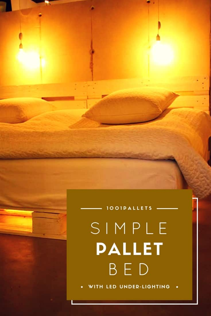 Simple Pallet Bed With Led Under Lighting 1001 Pallets