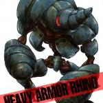 HEAVY ARMOR RHINO