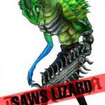 SAWS LIZARD