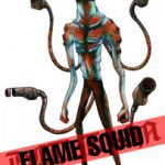 FLAME SQUID