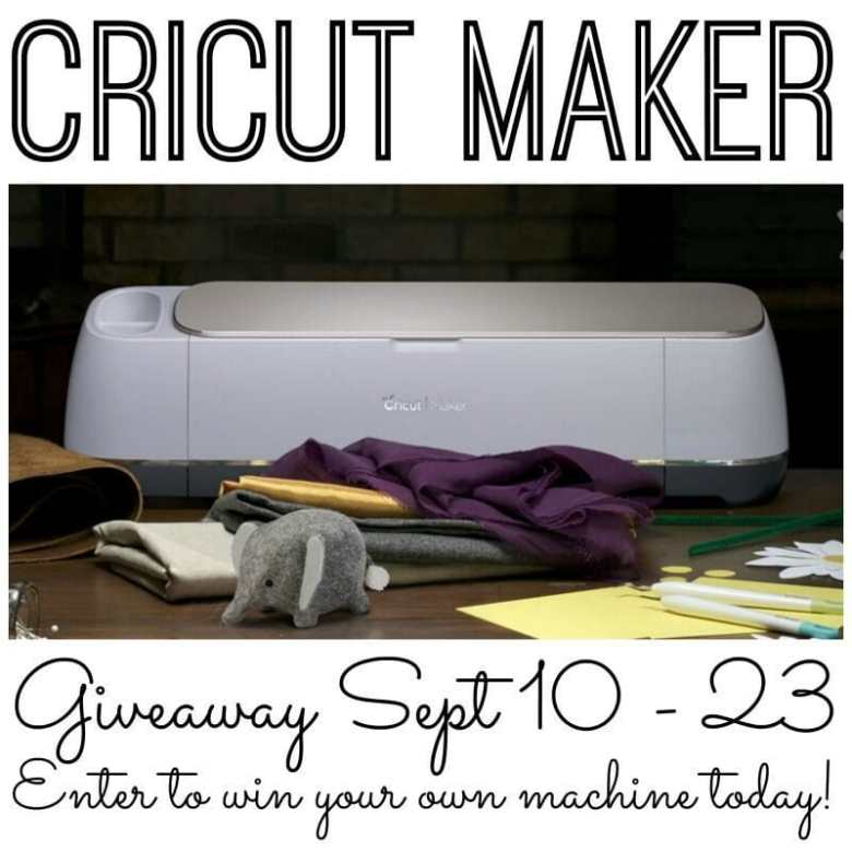 Enter to Win a Cricut Maker