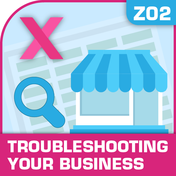 Z02-Troubleshooting Your Business, Troubleshooting Your Business, Business Planning, Building your Business, Troubleshooting Your Business, Troubleshooting Your Business excel