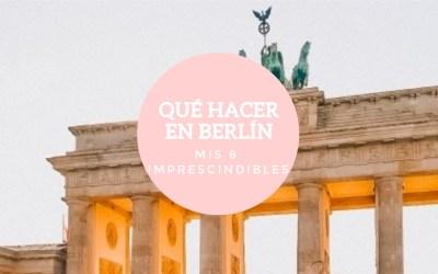 Berlín en 3 días. Imprescindibles