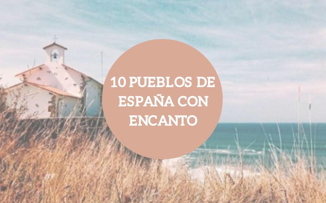 10 pueblos de España con encanto