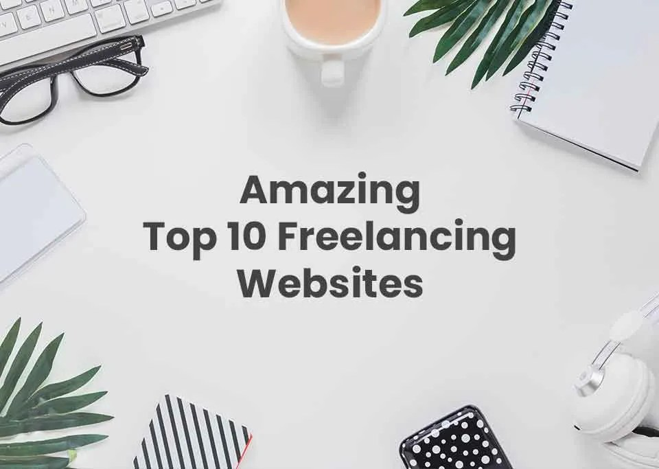 Amazing Top 10 websites for a freelancer (s) 16