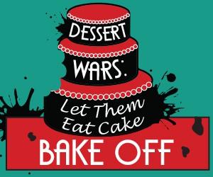 Dessert Wars Let Them Eat Cake Finale 171 107 7 The Bronc