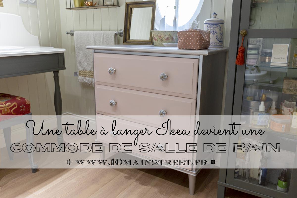 Une Table A Langer Ikea Transformee En Commode De Salle De Bain 10 Main Street