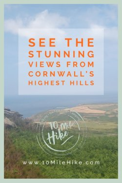 Discover Cornwall's 5 highest hills with some of the best views for miles. The 5 hills, from Brown Willy on Bodmin Moor to Watch Croft in West Penwith, are classed as 'Marilyns' - an alternative list for hill-baggers to 'collect' across the UK.