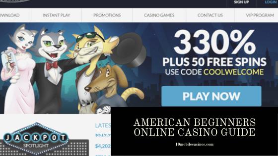 American Beginners Online Casino Guide