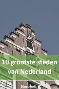 10 grootste steden van Nederland