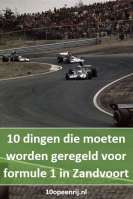 10 dingen die moeten worden geregeld voor F1 in Zandvoort