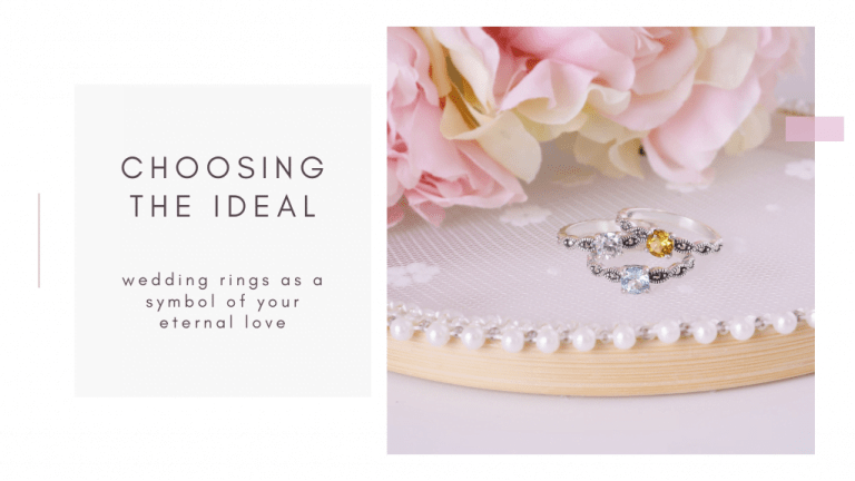 Choosing the ideal wedding rings as a symbol of your eternal love and married life