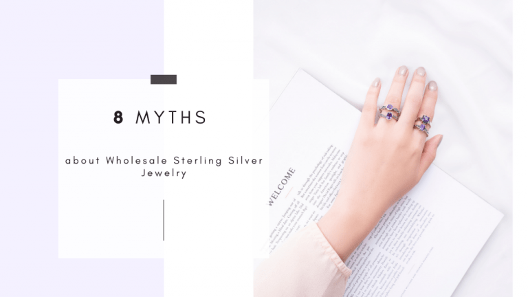 8 Myths about Wholesale Sterling Silver Jewelry