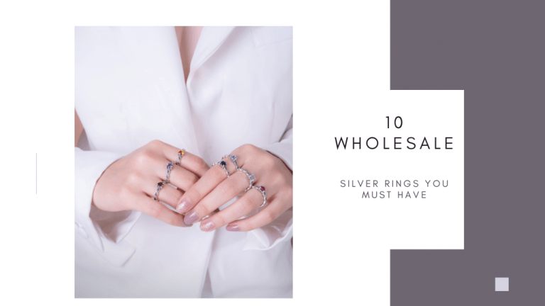 10 WHOLESALE SILVER RINGS YOU MUST HAVE