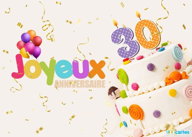 19 Cartes Joyeux Anniversaire Age 30 Ans Gratuits 123 Cartes