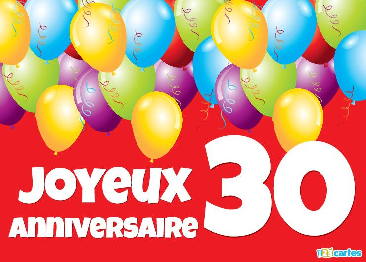 19 Cartes Joyeux Anniversaire âge 30 Ans Gratuits 123 Cartes
