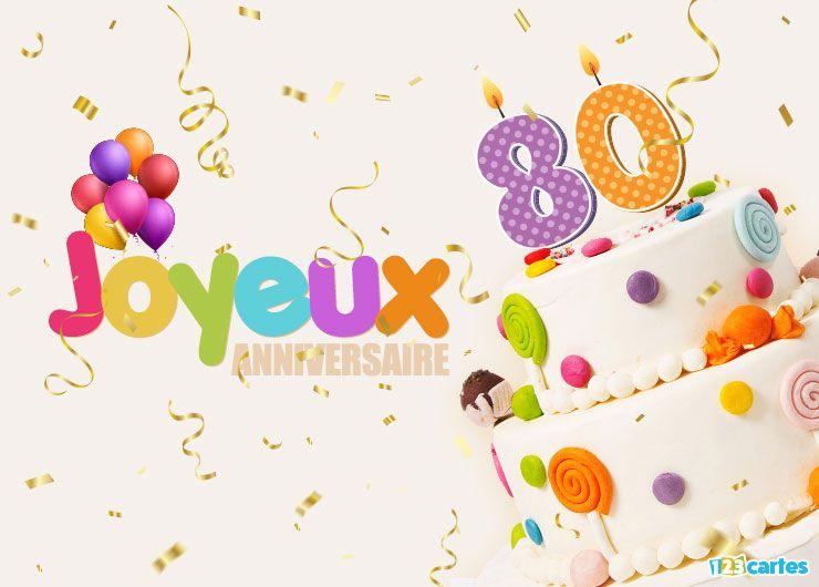 16 Cartes Joyeux Anniversaire Age 80 Ans Gratuits 123 Cartes