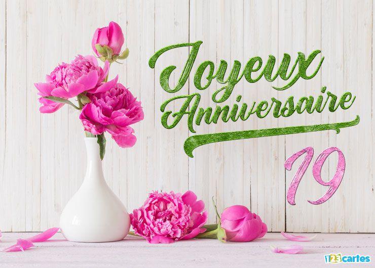 16 Cartes Joyeux Anniversaire Age 19 Ans Gratuits 123 Cartes
