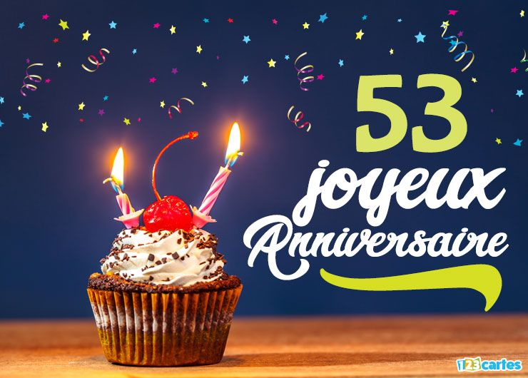 16 Cartes Joyeux Anniversaire âge 53 Ans Gratuits 123 Cartes