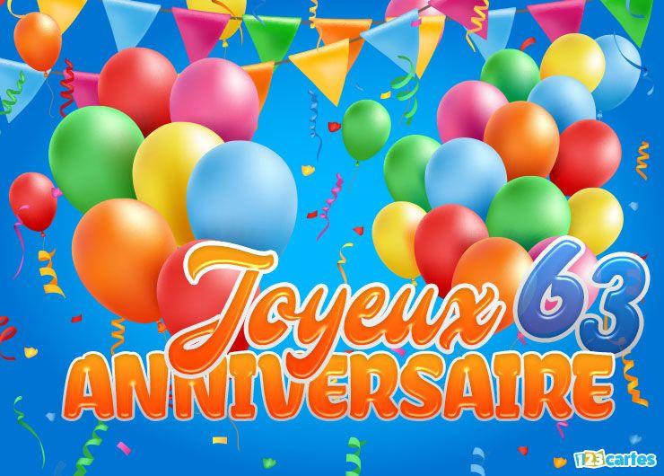 16 Cartes Joyeux Anniversaire Age 63 Ans Gratuits 123 Cartes