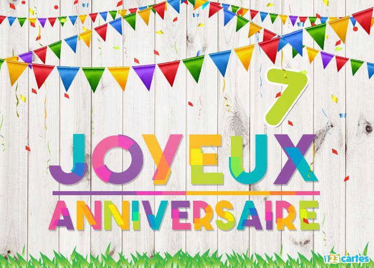 16 Cartes Joyeux Anniversaire âge 7 Ans Gratuits 123 Cartes