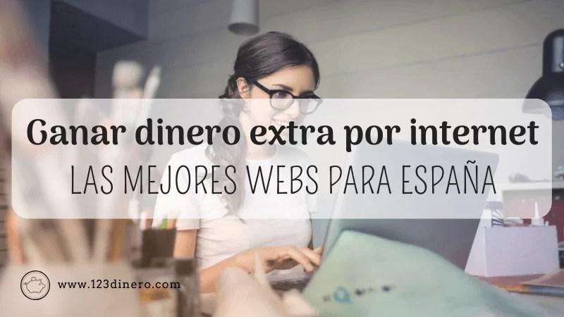 Ganar dinero por internet en España: 12 webs recomendadas