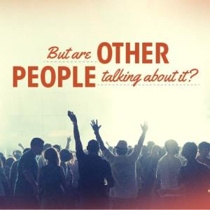 Are Other People Talking About Your Brand