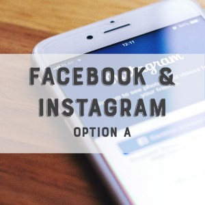 Facebook / Instagram Option A Feature